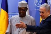 نتنياهو يزور التشاد لاستئناف العلاقات الدبلوماسية