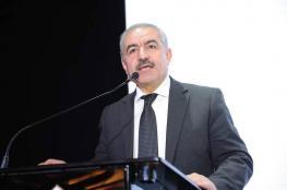 """رئيس الوزراء """"اشتيه """" يبعث برسالة خاصة للشعب الفلسطيني"""