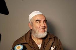 محامي الشيخ رائد صلاح يأمل بالإفراج عنه وعدم اعتراض نيابة الاحتلال