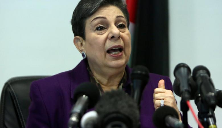 عشراوي: التصعيد الاسرائيلي يجب أن لا يواجه بمزيد من التصريحات الجوفاء