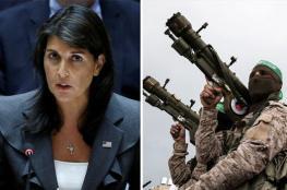 هايلي : حماس مصدر العنف والاضطرابات في غزة