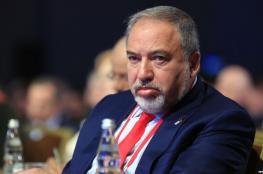 ليبرمان: إسرائيل ستنهي هذين الخطريين خلال العام الجاري