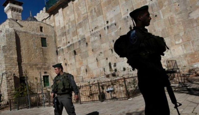الاحتلال يشدد من إجراءاته العسكرية في محيط الحرم الإبراهيمي