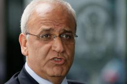 عريقات: حكومة الاحتلال تسعى لدفن حل الدولتين