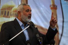 هنية : نحضر للعدو الاسرائيلي مفاجئة من العيار الثقيل في أي مواجهة قادمة