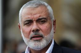 """هنية للاحتلال: إن لم تستجب لمطالب المقاومة """"سنزيد الغلة"""""""
