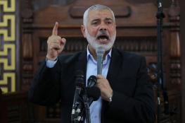 هنية: الرئيس عباس وافق على اجراء الانتخابات الرئاسية والتشريعية