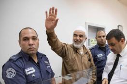 """""""إسرائيل"""" ترفض تأجيل دخول الشيخ رائد صلاح للسجن"""