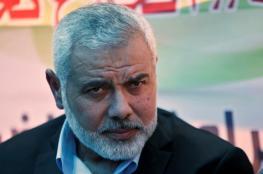 هنية: إذا توقف الاحتلال يمكن العودة لوقف إطلاق النار