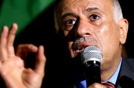 الرجوب : على حماس التخلي عن سيطرتها بالقوة على غزة ومستعدون لبناء شراكة وطنية معها