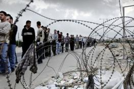 """""""إسرائيل"""" تنظر في إدخال 5 آلاف عامل من غزة"""