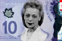 كندا تصدر ورقة نقدية جديدة ..اعتبرت تاريخية