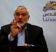 هنية: نشهد بداية حقيقة وخطوات جادة لرفع الحصار عن قطاع غزة