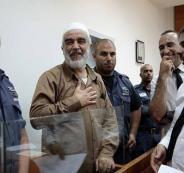 محكمة الاحتلال الاسرائيلي تمدد اعتقال الشيخ رائد صلاح