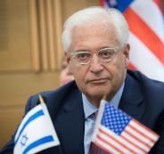 فريدمان: لن يكون أمام القيادة الفلسطينية أي خيار سوى التعامل معنا