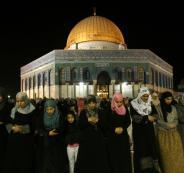 الاحتلال يعلن عن المسموح لهم بالصلاة في الأقصى ليلة القدر